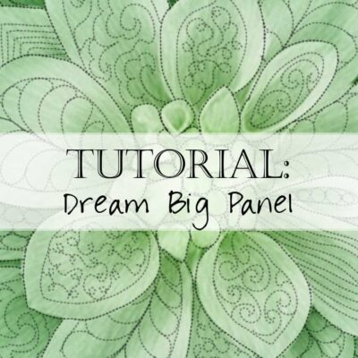 Ideas for Free Motion Quilting Dream Big Hoffman Panel Tutorial