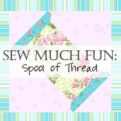 Sew Much Fun: Spool of Thread Quilt Block