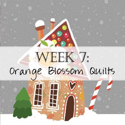 Holiday House Hop: Orange Blossom Quilts