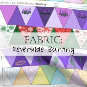 Tutorial How to Make Reversible Bunting for Advent Christmas Lent Easter Fabric Panel